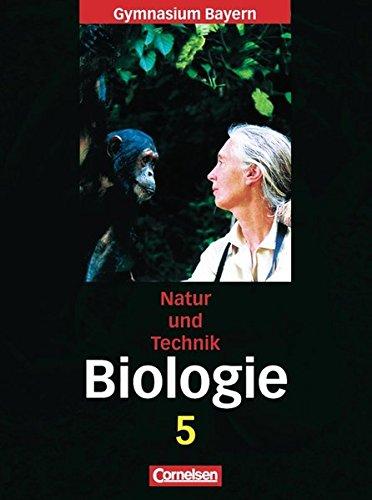 Natur und Technik - Gymnasium Bayern - Biologie / 5. Jahrgangsstufe - Schülerbuch,