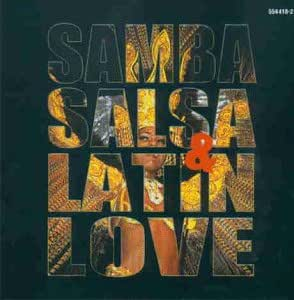 Samba,Salsa & Latin Love