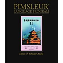 Japanese II: Pimsleur Comprehensive (Pimsleur Language Program)