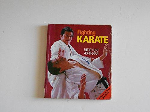 Fighting Karate by Hideyuki Ashihara (1-Oct-1985) Paperback