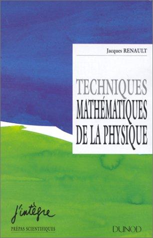 Techniques mathématiques de la physique