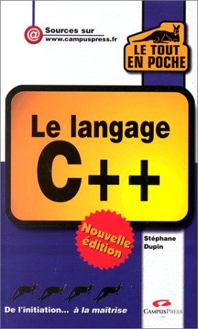 Le langage C++ Nouvelle Edition par Stéphane Dupin