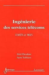 Ingénierie des services télécoms : UMTS et WiFi