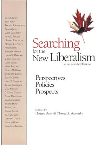 Searching for the New Liberalism: Perspectives, Policies, Prospects