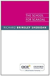 OCR The School for Scandal by Richard Sheridan (2008-11-06)