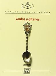 Yonkis y gitanos par  José Lobo Prieto