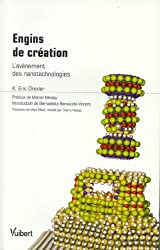 Engins de création : L'avènement des nanotechnologies