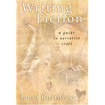 Writing Fiction: A Guide to Narrative Craft