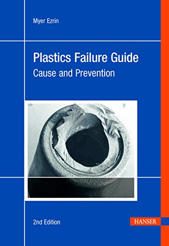 Plastics Failure Guide 2e: Cause and Prevention