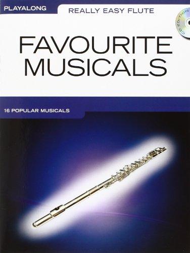 Really Easy Flute: Favourite Musicals: Noten, CD für Flöte