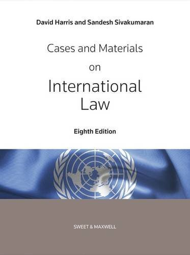 Cases and Materials on International Law by Professor David Harris (2015-06-23)