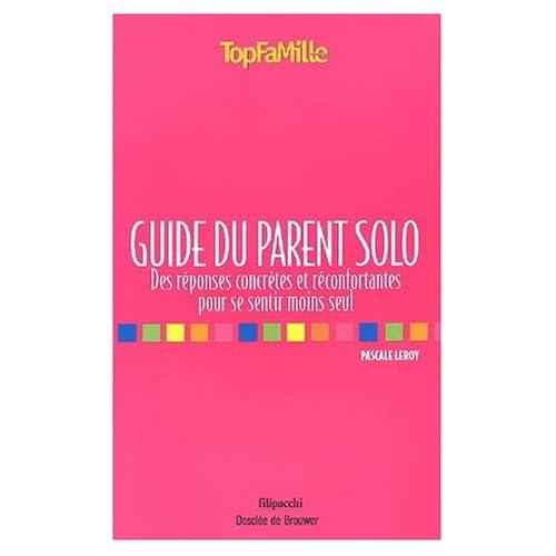 Guide du parent solo