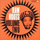 Raw Roots, Volume Two : The Best of Sunshot / I Roy   I-Roy. Chanteur