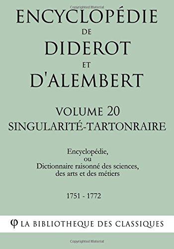 Encyclopédie de Diderot et d'Alembert - Volume 20 - SINGULARITÉ-TARTONRAIRE