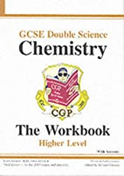 GCSE Double Science: Chemistry Workbook (without Answers) - Higher: The Workbook: Higher Level (Higher Level Workbook)