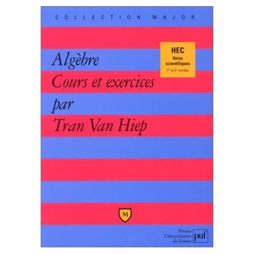 Algèbre, Cours et exercices