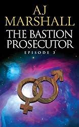 The Bastion Prosecutor: Episode 3 (Kalahari)