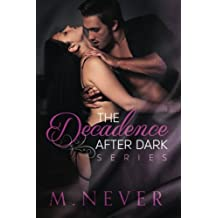 The Decadence after Dark Box Set: (Decadence after Dark Books 1-3)