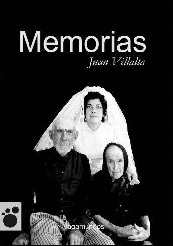 Descargar Libro Memorias (Vagamundos. Libros ilustrados) de Juan Villalta