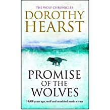 Promise of the Wolves by Hearst, Dorothy ( AUTHOR ) Mar-04-2010 Paperback