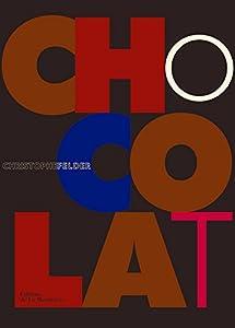 vignette de 'Chocolat (Christophe Felder)'
