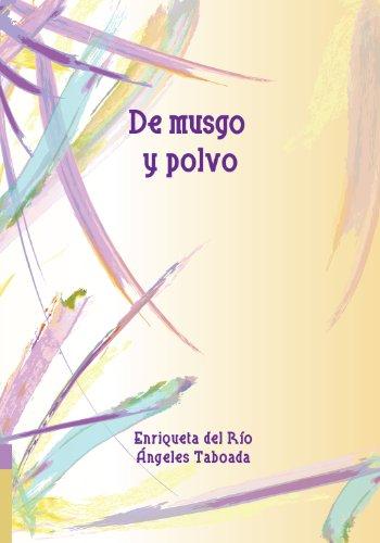 De musgo y polvo por Enriqueta del Río