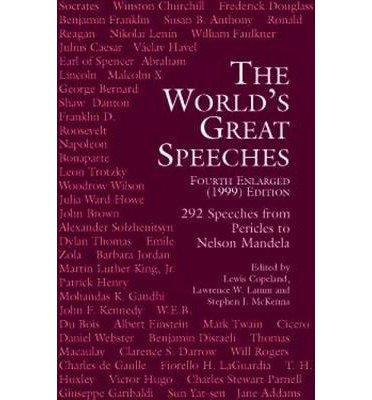 [ { The World's Great Speeches: Fourth Enlarged (1999) Edition } ] BY ( Author ) Sep-1999 [ Paperback ]