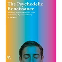 The Psychedelic Renaissance (English Edition)