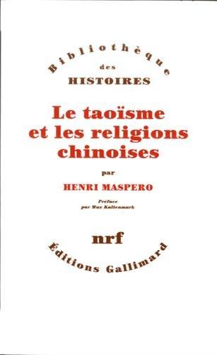 Le taoïsme et les religions chinoises par Henri Maspero