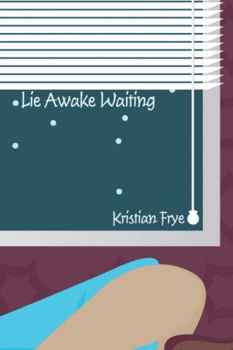 Lie Awake Waiting. Cover Image