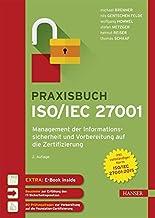Praxisbuch ISO/IEC 27001: Management der Informationssicherheit und Vorbereitung auf die Zertifizierung hier kaufen