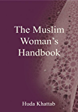 The Muslim Woman's Handbook (English Edition)