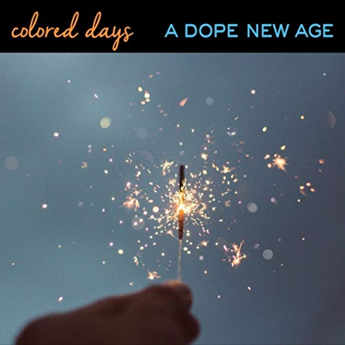 A Dope New Age
