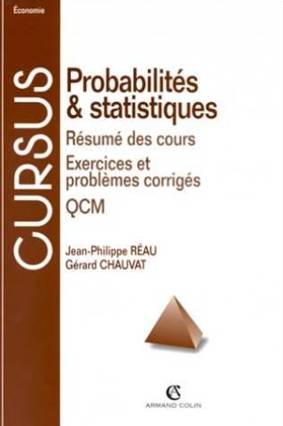 Probabilités et statistiques : Résumé des cours, Exercices et problèmes corrigés, QCM