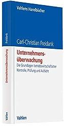 Unternehmensüberwachung: Die Grundlagen betriebswirtschaftlicher Kontrolle, Prüfung und Aufsicht (Vahlens Handbücher der Wirtschafts- und Sozialwissenschaften)