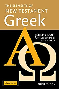 The Elements of New Testament Greek by [Duff, Jeremy]