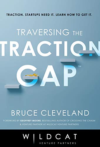 Traversing the Traction Gap (English Edition)