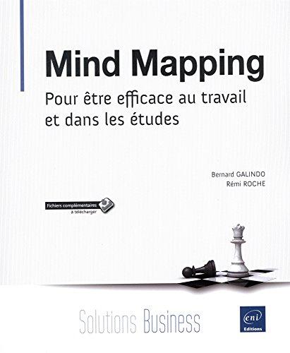 Mind Mapping - Pour être efficace au travail et dans les études
