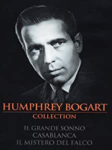 Humprey Bogart collection - Il grande sonno + Casablanca + Il mistero del falco