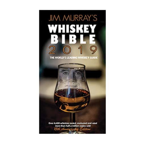 Jim Murray's Whisky Bible 2019 (Jim Murray's Whiskey Bible)