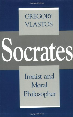 Socrates, Ironist and Moral Philosopher: Civilian Control of Nuclear Weapons in the United States (Cornell Studies in Classical Philology) por Gregory Vlastos
