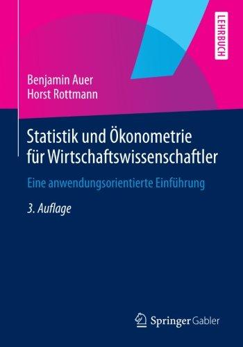 Statistik und Ökonometrie für Wirtschaftswissenschaftler