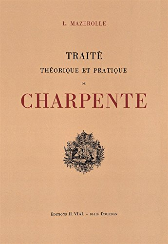 Descargar Libro Traité théorique et pratique de charpente de Louis Mazerolle
