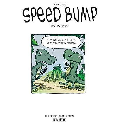 Speed Bump - Tome 01: Nonsense unique
