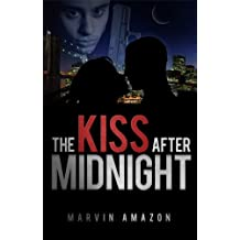 The Kiss after Midnight (The Midnight Trilogy Book 1)
