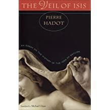 Veil of Isis: An Essay on the History of the Idea of Nature