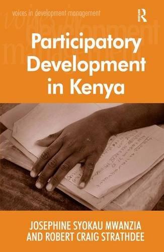 Participatory Development in Kenya (Voices in Development Management)