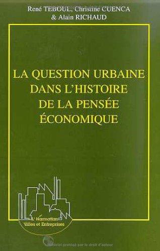 La question urbaine dans l'histoire de la pensée économique