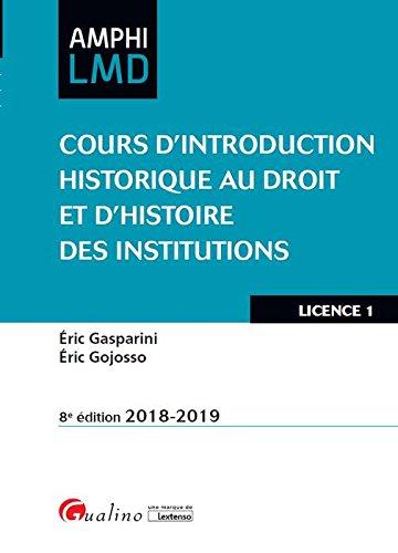 Cours d'introduction historique au droit et d'histoire des institutions : Licence 1