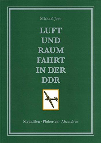 Luft- und Raumfahrt in der DDR, Teil 1: Medaillen, Plaketten, Abzeichen